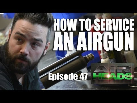 How to Service an Airgun – AirHeads, episode 47