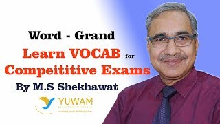 GRAND | Yuwam | High Level Vocab | English | Man Singh Shekhawat | Vocab for Competitive Exams