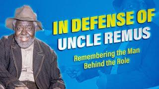 In Defense Of Uncle Remus - Disney In-depth