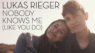 Lukas Rieger Nobody Knows Me Like You Do