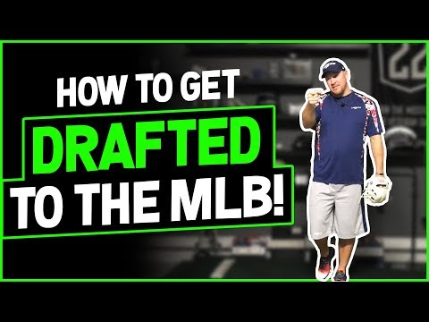 The 8 things you NEED to get drafted to the MLB!  [How To Get Drafted in Baseball]