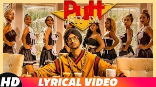 Putt Jatt Da (Lyrical) | Diljit Dosanjh | Ikka I Kaater I Latest Songs 2018 | New Songs