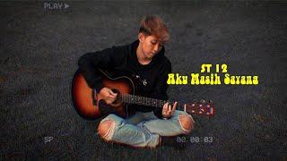 Download lagu St 12 Aku Masih Sayang Chika Lutfi Mp3