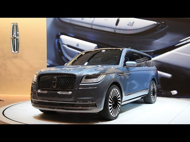 2018 Lincoln Navigator Concept First Look - 2016 New York Auto Show