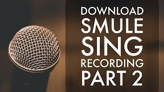How to download songs from smule sing app #smule - Thủ thuật