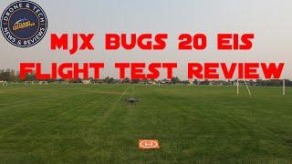 MJX Bugs 20 EIS MJX B20 4K Video Best Bargain Drone! Test Flight and Review