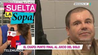 El Chapo Guzmán condenado a cadena perpetua más 30 años | Suelta La Sopa | Entretenimiento