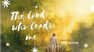 Hope AG Church English Fellowship - sermon  (1st Mar 2020) THE LORD WHO LEADS ME