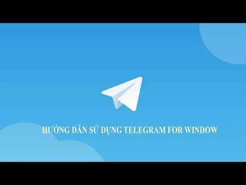 Telegram for Windows | Hướng dẫn tải về, cài đặt và sử dụng