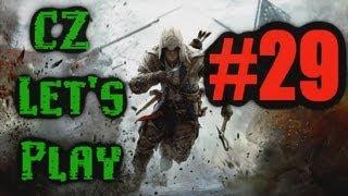 "CZ Let's Play | Assassin's Creed 3 | Part #29 ""Rozloučení s Haythamem"" | [720p] [PC]"