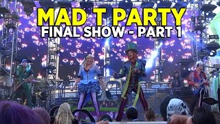 Mad T Party Band FULL FINAL Performance (PART 1) At Disney California Adventure