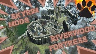 MOD : Skyrim - Riverwood Fortress