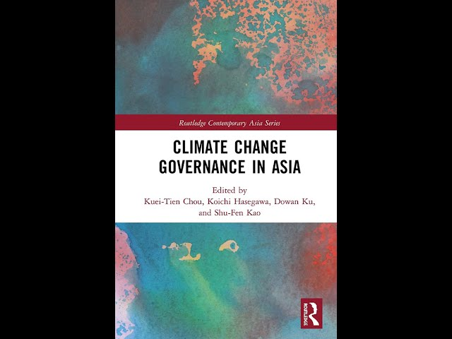 【Book Launch Webinar】Climate Change Governance in Asia