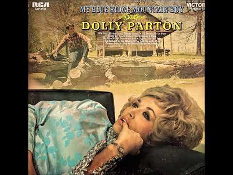 My Blue Ridge Mountain Boy , Dolly Parton , 1969