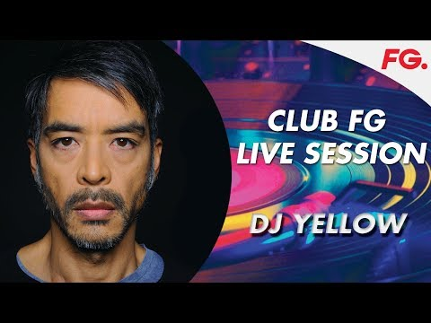 DJ YELLOW CLUB FG Live Session