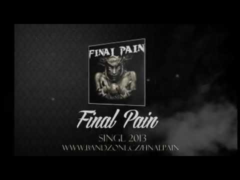 Final Pain - Final Pain   Slepá víra Lyric video)