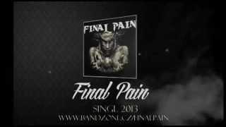 Final Pain   Slepá víra Lyric video)