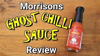 Morrisons Ghost Chilli Sauce Review