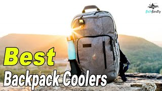 Best Backpack Coolers In 2020 – Excellent Products With Reviews!