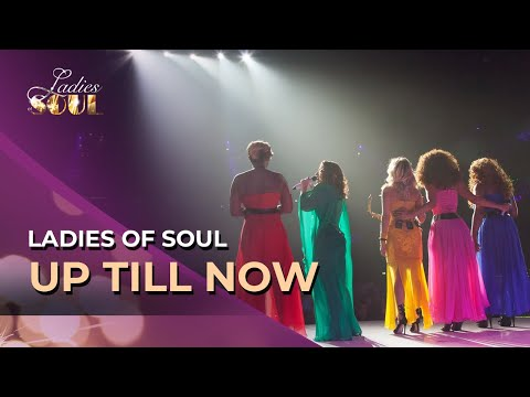 Up Till Now (Ladies Of Soul)