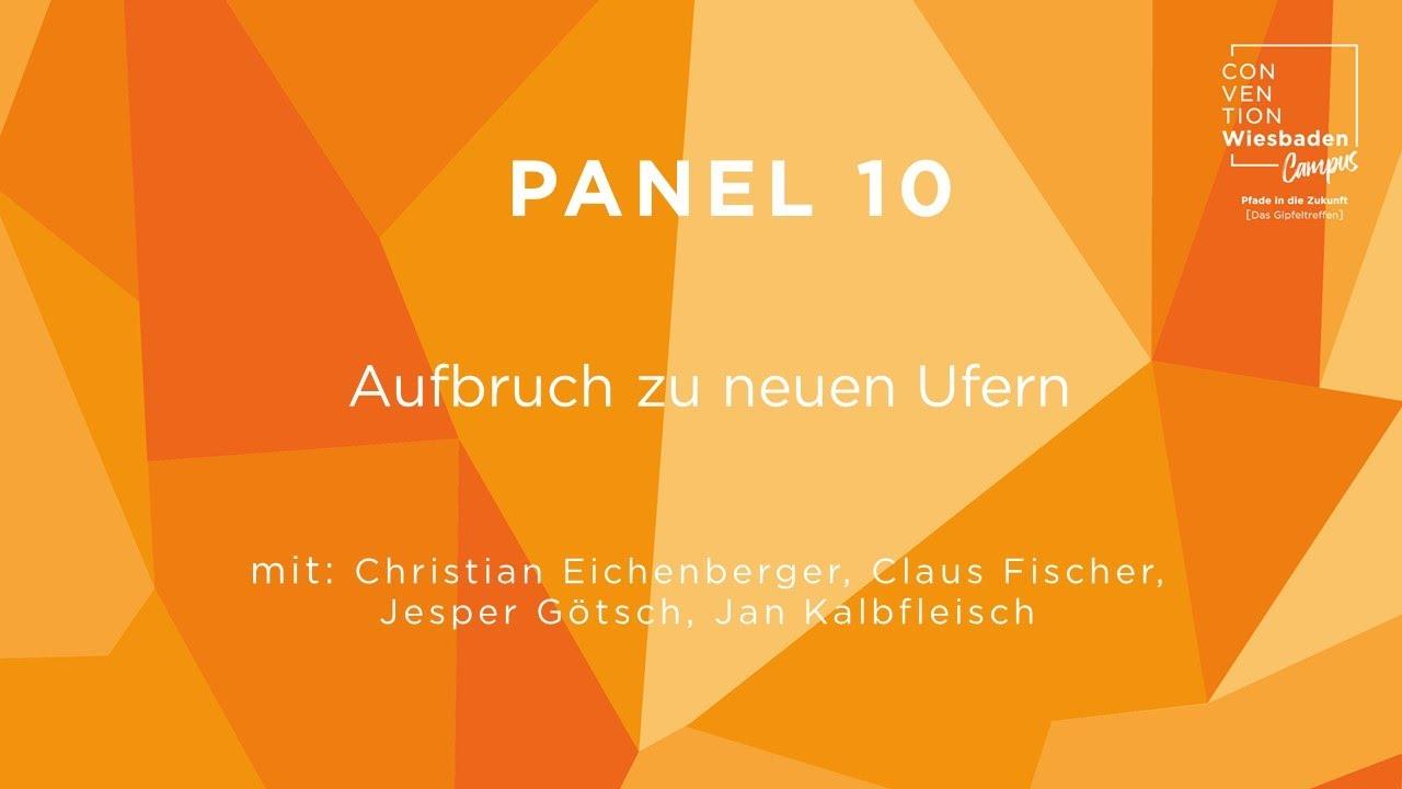 Video Panel 10: Aufbruch zu neuen Ufern