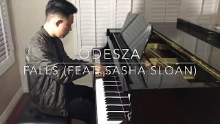 Odesza   Falls (feat. Sasha Sloan) Piano Cover