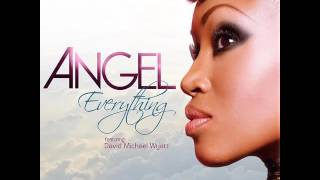 Everything - Angel Taylor ft. David Michael Wyatt