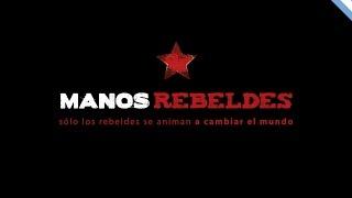 Manos Rebeldes · Consuma dignidad