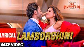 Lyrical: Lamborghini | Jai Mummy Di l Sunny S, Sonnalli S