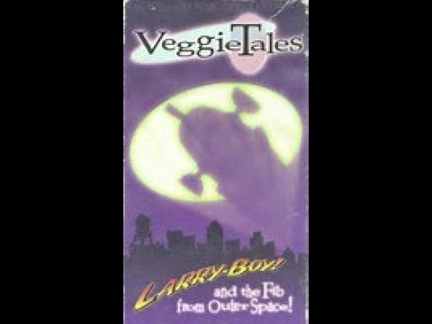 VeggieTales Larry-Boy! and the Fib from Outer Space! 1997