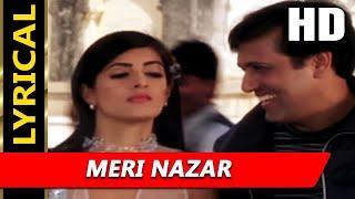 Meri Nazar With Lyrics | Rajesh Mishra, Jaspinder Narula