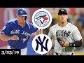 Toronto Blue Jays vs New York Yankees Highlights March 23 2019 Spring Training