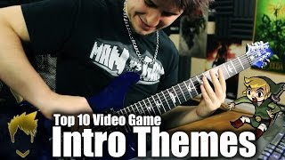 Top 10 Video Game Intro Themes - Guitar Medley (FamilyJules7x)