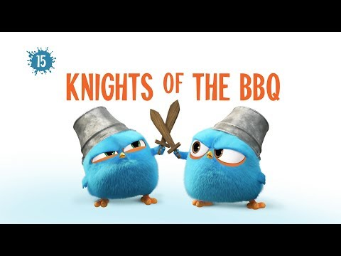 Angry Birds Blues | Knights of The BBQ - S1 Ep15 - Youtube