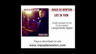 Maçã de Newton - Life In Vain