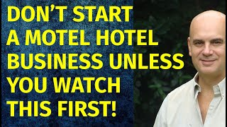 How to Start a Motel Hotel Business | Including Free Motel Hotel Business Plan Template