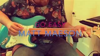 Matt Maeson   Go Easy (Guitar Lesson)