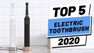 Top 5 BEST Electric Toothbrush (2020)