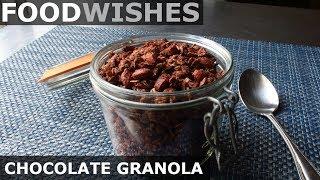 Chocolate Granola - Food Wishes - Video Youtube