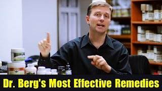 Dr. Berg's Most Effective Remedies