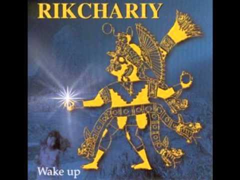 rikchariy – rikcharispa qampa karu