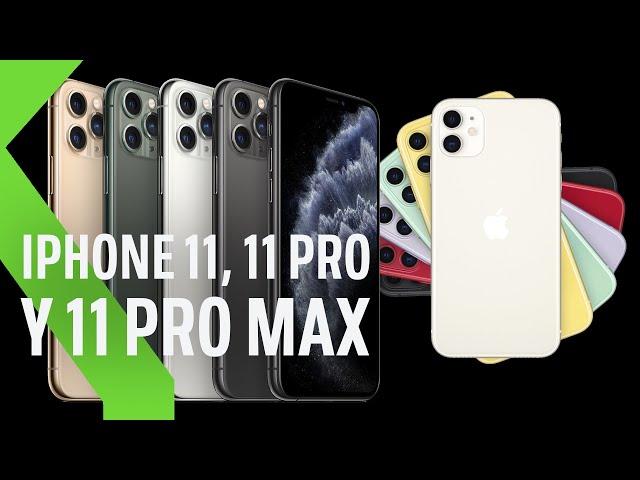 TODO sobre los nuevos iPhone 11, iPhone 11 Pro y iPhone Pro Max en cinco minutos