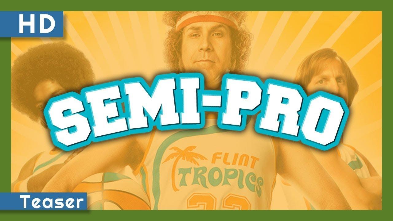 Trailer för Semi-Pro