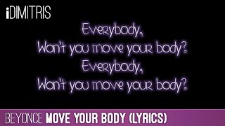 Beyoncé - Move Your Body (Lyrics) - YouTube