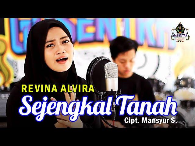 SEJENGKAL TANAH (Mansyur S) - REVINA ALVIRA (Dangdut Cover)