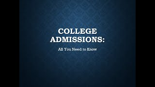 College Admissions - All You Need to Know