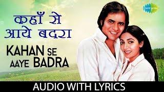 "Video thumbnail of ""Kahan Se Aaye Badra with lyrics | कहाँ से आये बदरा | Haimanti Sukla | K.J. Yesudas | Chashme Buddoor"""
