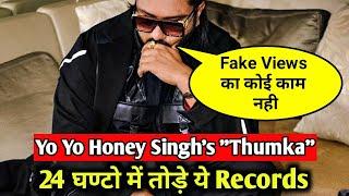 Yo Yo Honey Singh Song Thumka Viral Worldwide Broke Records