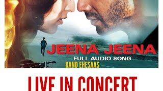 Jeena Jeena Live | Band Ehesaas - ehesaas