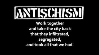 ANTISCHISM - Take Your City Back (with lyrics)